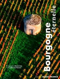 Bourgogne éternelle - Catherine Parinet pdf epub