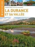 Catherine Parinet - La Durance et sa vallée.