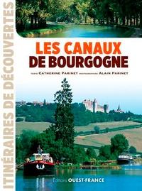 Catherine Parinet et Alain Parinet - Les canaux de Bourgogne.