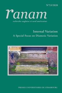 Catherine Paulin et Aurélie Ceccaldi-hamet - Ranam n  53 / 2020. internal variation : a special focus on diamesic variation across speech and wri - Internal Variation : A Special Focus on Diamesic Variation across Speech and Writing.