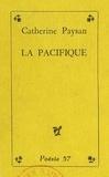 Catherine Paysan - La pacifique.