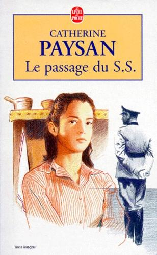 Catherine Paysan - Le passage du SS.