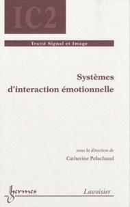 Catherine Pelachaud - Systèmes d'interaction émotionnelle.