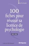 Catherine Pelé-Bonnard - 100 fiches pour réussir sa licence de psychologie.