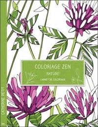Catherine Petit - Coloriage zen - Nature.