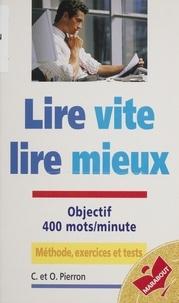 Catherine Pierron et Odile Pierron - Lire vite, lire mieux.