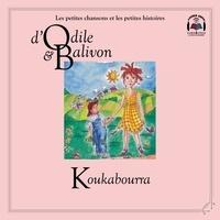 Catherine Pinard et Yvon Rioux - Le tour du monde  : Odile et Balivon : Koukabourra.