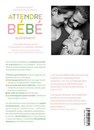 Attendre bébé autrement  Edition 2018