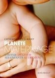 Catherine Piraud-Rouet - Planète maternage.
