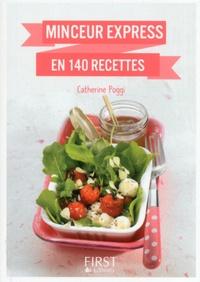 Minceur express en 140 recettes - Catherine Poggi | Showmesound.org