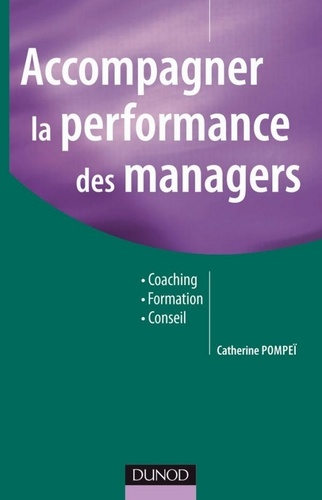 Catherine Pompeï - Accompagner la performance des managers - Coaching, Formation, Conseil.