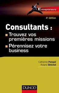 Catherine Pompeï et Roland Bréchot - Consultants - Trouvez vos premières missions, pérennisez votre business.