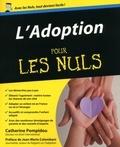 Catherine Pompidou - L'adoption pour les nuls.