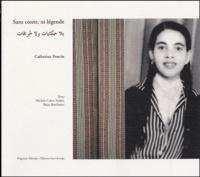 Catherine Poncin et Michèle Cohen Hadria - Sans conte, ni légende.