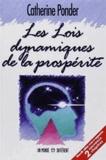 Catherine Ponder - Les Lois dynamiques de la prospérité.