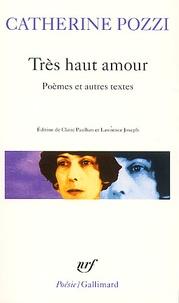 Livres de téléchargement de fichiers PDF MOBI iBook gratuits Très haut amour. Poèmes et autres textes par Catherine Pozzi