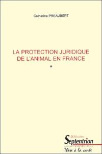 La protection juridique de lanimal en France.pdf