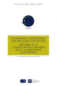Catherine Prieto - Cohérence européenne des recours collectifs - Réponse à la consultation publique de la Commission européenne.