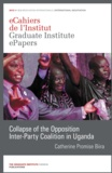 Catherine Promise Biira - Collapse of the Opposition Inter-Party Coalition in Uganda.