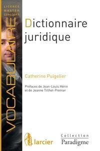 Catherine Puigelier - Dictionnaire juridique - Définitions, explications et correspondances.