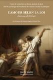 Catherine Puigelier et François Terré - L'amour selon la loi - Exercices d'écriture.