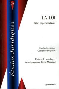 Catherine Puigelier - La Loi - Bilan et perspectives.