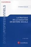 Catherine Puigelier - La pratique de la cassation en matière sociale.