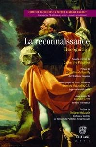Catherine Puigelier - La reconnaissance.