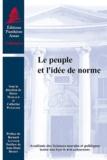 Catherine Puigelier et Pierre Mazeaud - Le peuple et l'idée de norme.