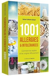 Catherine Quéquet - 1001 allergies & intolérances.
