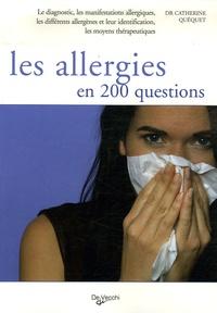 Les allergies en 200 questions - Catherine Quéquet |