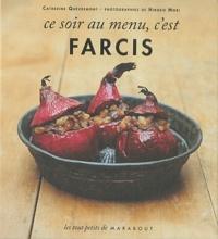 Catherine Quévremont - Ce soir au menu, c'est farcis.