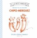 Catherine Quévremont - Chipolata-merguez - 30 recettes du boucher.