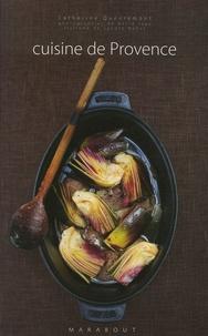 Catherine Quévremont - Cuisine de Provence.