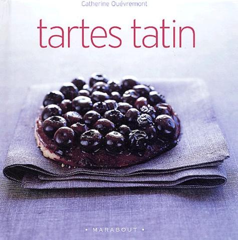 Catherine Quévremont - Tartes tatin.