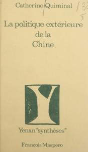 Catherine Quiminal et Alain Badiou - La politique extérieure de la Chine.