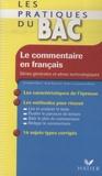 Catherine Raucy et Aline Geyssant - Le commentaire en français - Séries générales et séries technologiques.