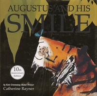 Catherine Rayner - Augustus and His Smile - 10th Anniversary Edition.