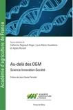 Catherine Regnault-Roger et Louis-Marie Houdebine - Au-delà des OGM - Science-Innovation-Société.