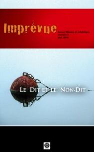 Catherine Ribes-De Palma - Le dit et le non-dit - Imprévue.