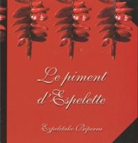 Catherine Richer - Le piment d'Espelette.