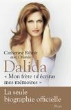 """Catherine Rihoit et  Orlando - Dalida - """"Mon frère, tu écriras mes mémoires""""."""