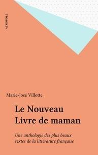 Catherine Rihoit - Le nouveau livre de maman - Une anthologie des plus beaux textes de la littérature française.