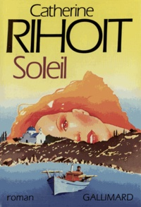 Catherine Rihoit - Soleil.
