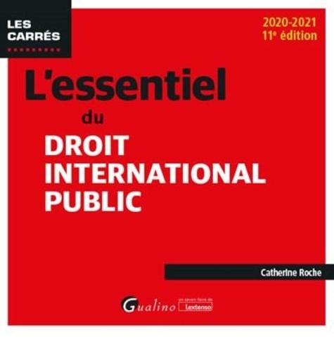 L'essentiel du droit international public  Edition 2020-2021