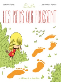 Catherine Romat et Jean-Philippe Peyraud - Linette Tome 1 : Les pieds qui poussent.