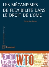 Les mécanismes de flexibilité dans le droit de lOMC.pdf