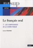 Catherine Rouayrenc - Le français oral - Les composantes de la chaîne parlée.