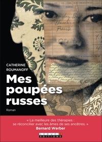 Catherine Roumanoff - Mes poupées russes.