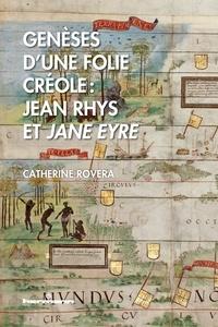 Genèses dune folie créole : Jean Rhys et Jane Eyre.pdf